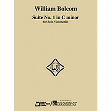 Edward B. Marks Music Company William Bolcom - Suite No. 1 in C Minor (for Solo Violoncello) E.B. Marks Series by William Bolcom