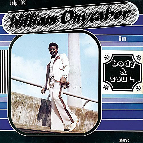 Alliance William Onyeabor - Body and Soul