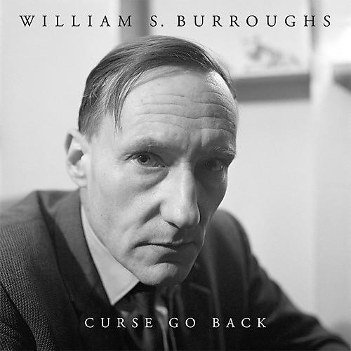 Alliance William S. Burroughs - Curse Go Back