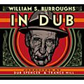 Alliance William S. Burroughs - In Dub (Conducted By Dub Spencer & Trance Hill) thumbnail