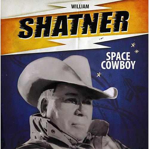 Alliance William Shatner - Space Cowboy