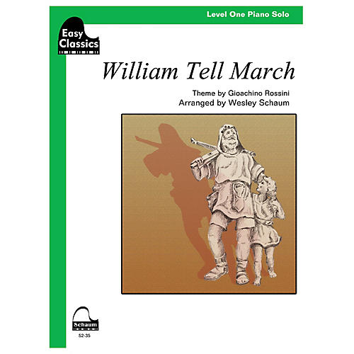 SCHAUM William Tell March Educational Piano Series Softcover