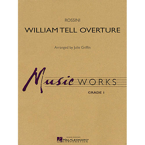 Hal Leonard William Tell Overture Concert Band Level 1.5 Arranged by Julie Griffin