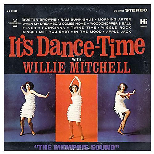 Alliance Willie Mitchell - It's Dance Time