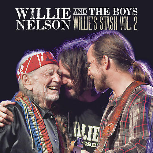 Alliance Willie Nelson - Willie And The Boys: Willie's Stash, Vol. 2
