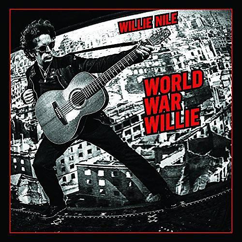 Alliance Willie Nile - World War Willie
