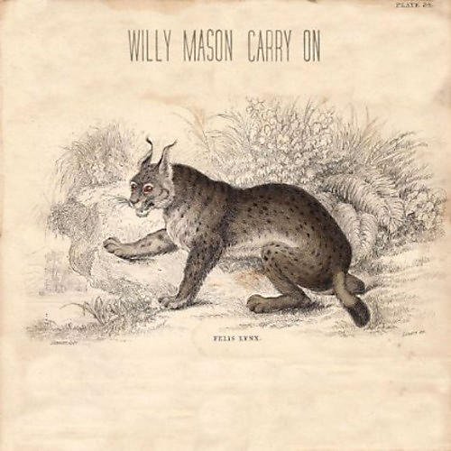 Alliance Willy Mason - Carry on