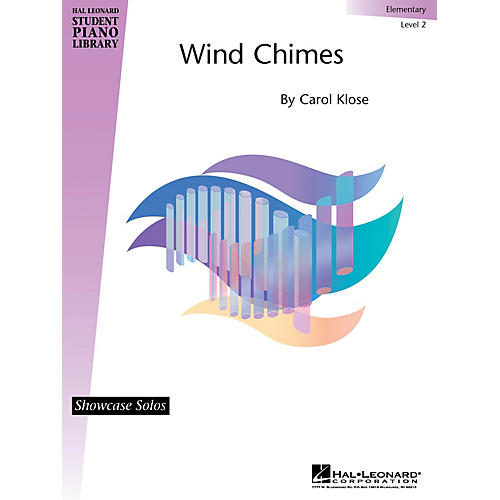 Hal Leonard Wind Chimes Piano Library Series by Carol Klose (Level Elem)
