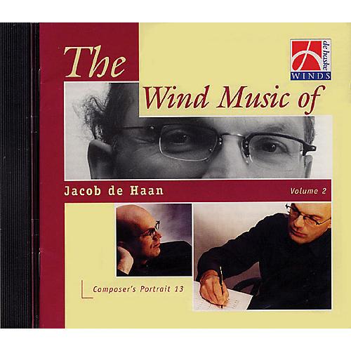 De Haske Music Wind Music of Jacob de Haan - Vol. 2 (De Haske Sampler CD) Concert Band Composed by Jacob de Haan