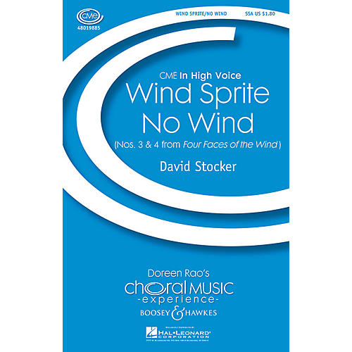 Boosey and Hawkes Wind Sprite/No Wind (Nos. 3 & 4 from Four Faces of the Wind) SSA composed by David Stocker