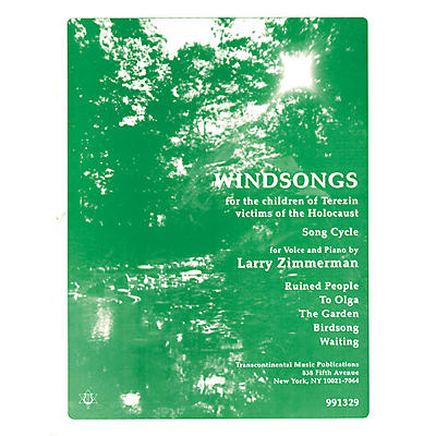 Transcontinental Music Windsongs (for the Children of Terezin victims of the Holocaust) Transcontinental Music Folios Series