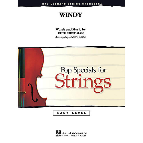 Hal Leonard Windy Easy Pop Specials For Strings Series by The Association Arranged by Larry Moore