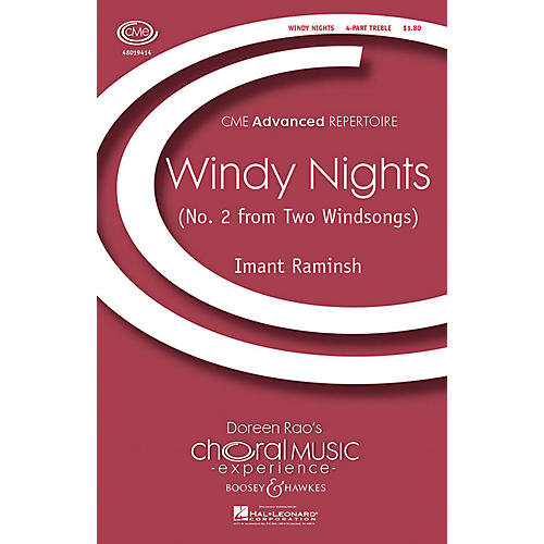 Boosey and Hawkes Windy Nights (No. 2 from Two Windsongs) CME Advanced 4 Part Treble composed by Imant Raminsh