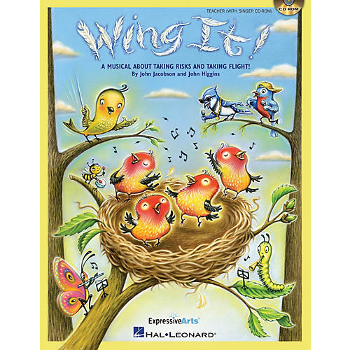 Hal Leonard Wing It! (A Musical About Taking Risks and Taking Flight!) CLASSRM KIT Composed by John Jacobson