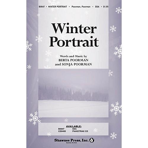 Shawnee Press Winter Portrait SSA composed by Berta Poorman