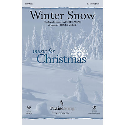 PraiseSong Winter Snow SATB by Audrey Assad arranged by Bruce Greer