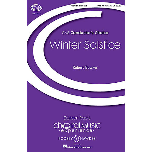 Boosey and Hawkes Winter Solstice (CME Conductor's Choice) SATB composed by Robert Bowker