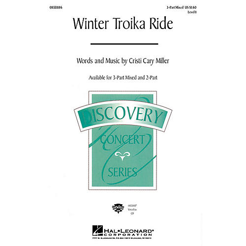Hal Leonard Winter Troika Ride 3-Part Mixed composed by Cristi Cary Miller