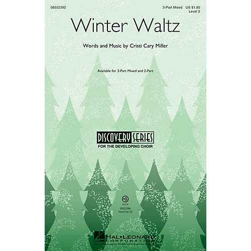 Hal Leonard Winter Waltz (Discovery Level 2) 3-Part Mixed composed by Cristi Cary Miller