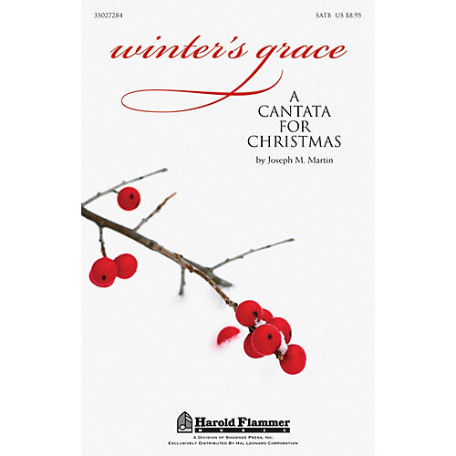 Shawnee Press Winter's Grace (Christmas Cantata) SATB composed by Joseph M. Martin