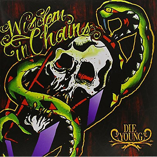 Alliance Wisdom in Chains - Die Young - 10th Aniversary Edition