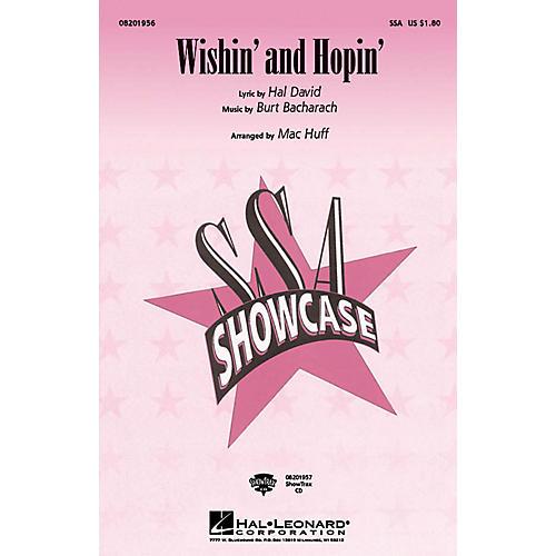 Hal Leonard Wishin' and Hopin' ShowTrax CD Arranged by Mac Huff