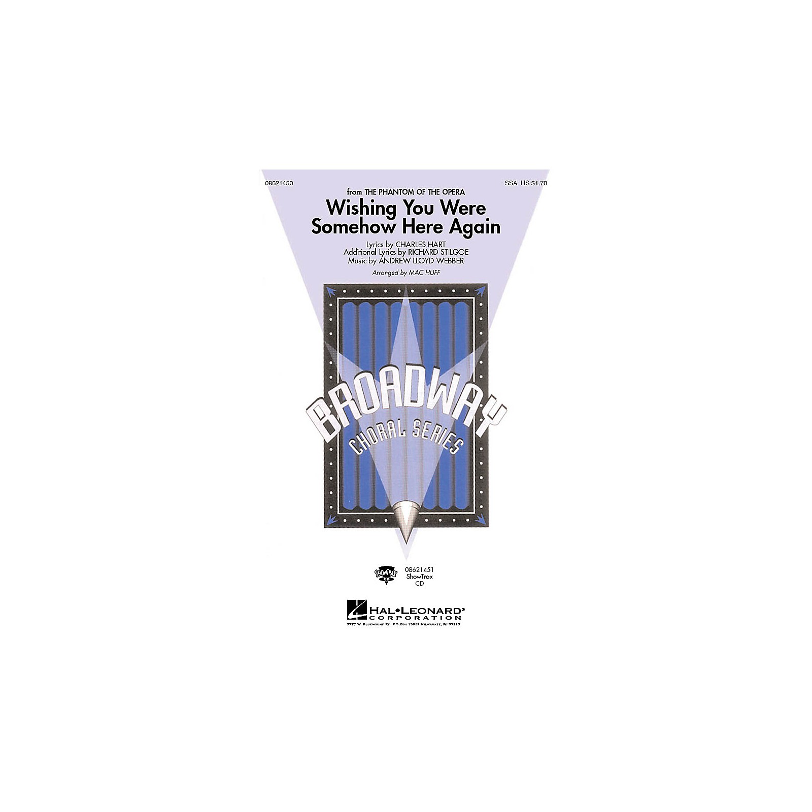 Hal Leonard Wishing You Were Somehow Here Again (from The Phantom of the Opera) SSA arranged by Mac Huff