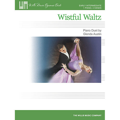 Willis Music Wistful Waltz (1 Piano, 4 Hands Early Inter Level) Willis Series by Glenda Austin