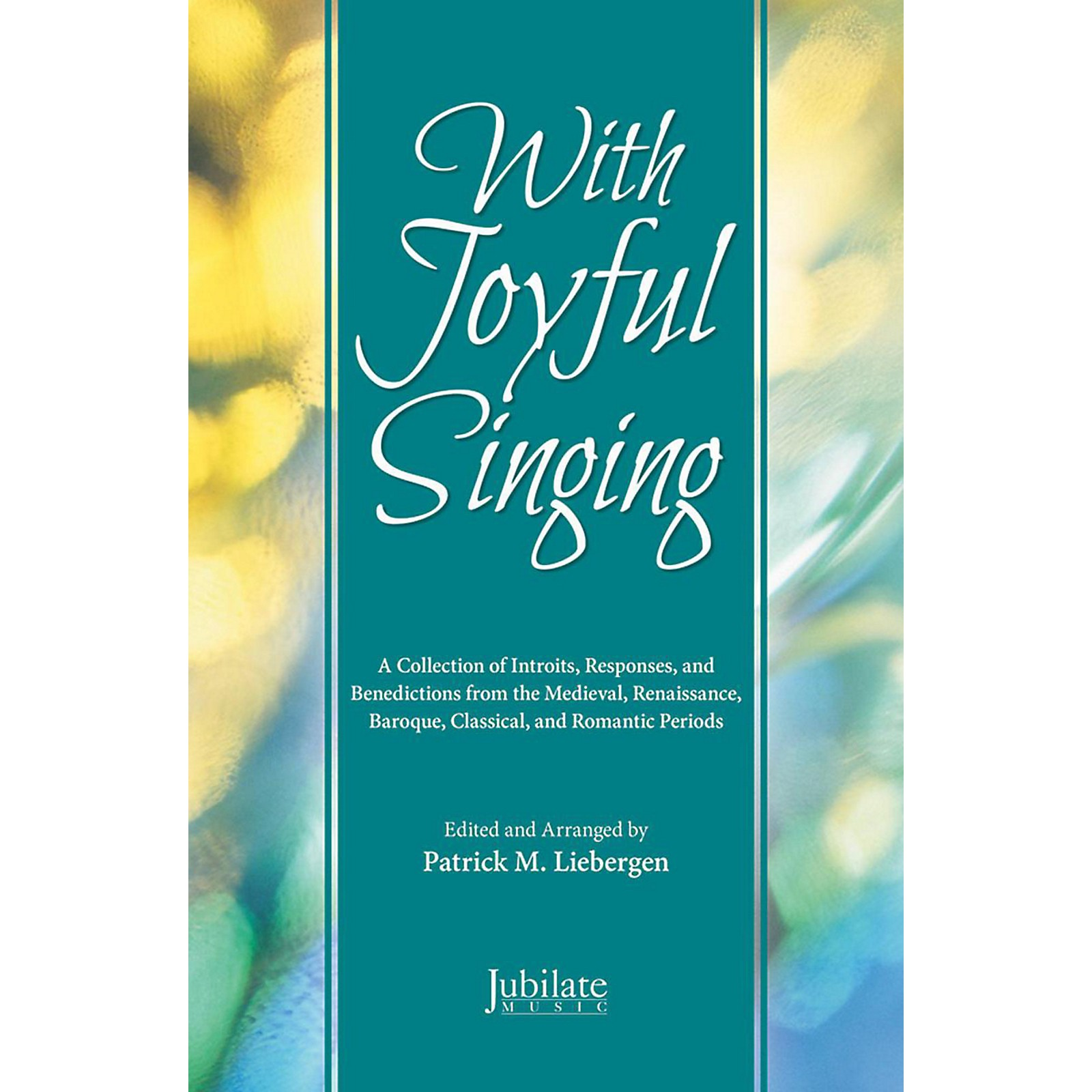 JUBILATE With Joyful Singing - Listening CD