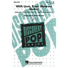 Hal Leonard With Love, From Motown (Medley) SSA by The Supremes arranged by Mark Brymer