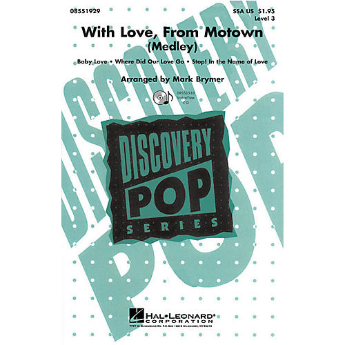 Hal Leonard With Love, From Motown VoiceTrax CD by The Supremes Arranged by Mark Brymer