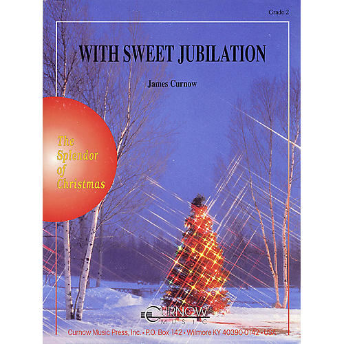 Curnow Music With Sweet Jubilation (Grade 2 - Score Only) Concert Band Level 2 Composed by James Curnow