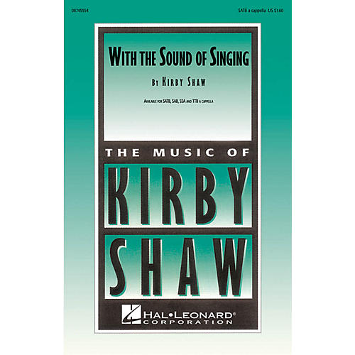 Hal Leonard With The Sound Of Singing SATB a cappella