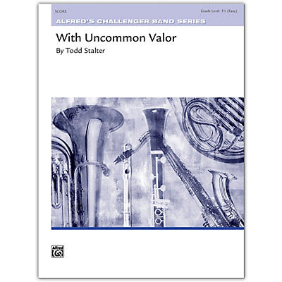 Alfred With Uncommon Valor Conductor Score 1.5 (Easy)