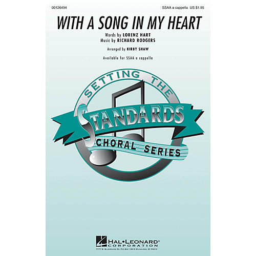 Hal Leonard With a Song in My Heart SSAA A Cappella arranged by Kirby Shaw