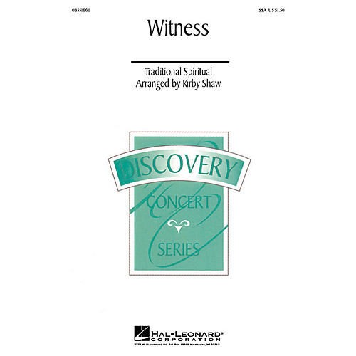 Hal Leonard Witness (SSA) SSA arranged by Kirby Shaw