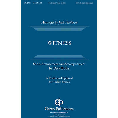 Gentry Publications Witness SSAA arranged by Jack Halloran