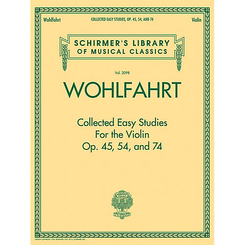 G. Schirmer Wohlfahrt - Collected Easy Studies for the Violin String Method Series