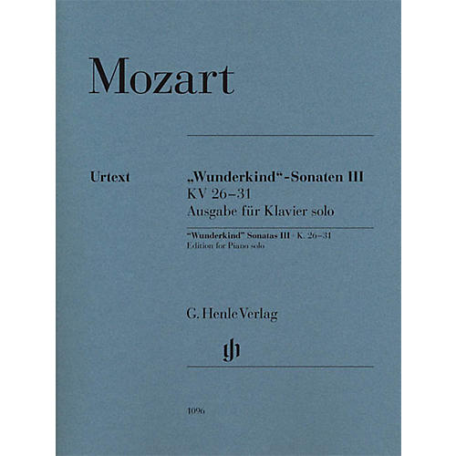 G. Henle Verlag Wolfgang Amadeus Mozart - Wunderkind Sonatas, Volume 3, K. 26-31 Henle Music Softcover Edited by Seiffert