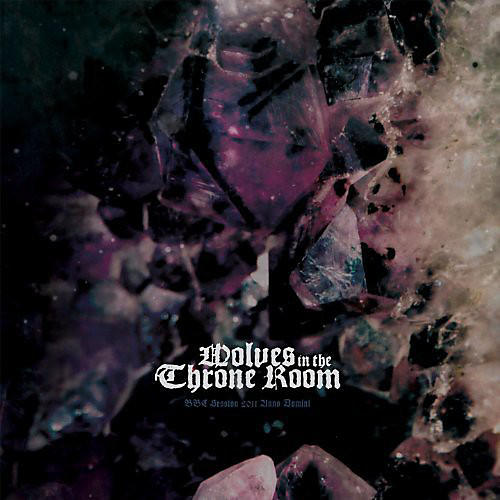 Alliance Wolves in the Throne Room - BBC Session 2011 Anno Domini