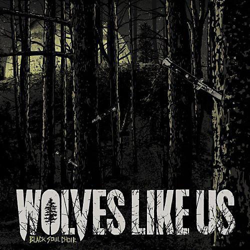 Alliance Wolves like Us - Black Soul Choir