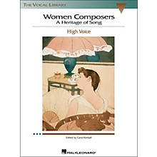 Hal Leonard Women Composers - A Heritage Of Song  (The Vocal Library Series) for High Voice