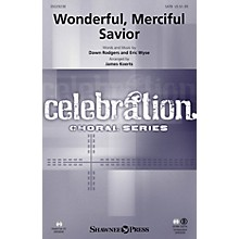 Shawnee Press Wonderful, Merciful Savior SATB arranged by James Koerts