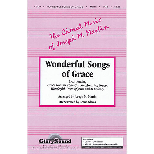 Shawnee Press Wonderful Songs of Grace SATB arranged by Joseph M. Martin