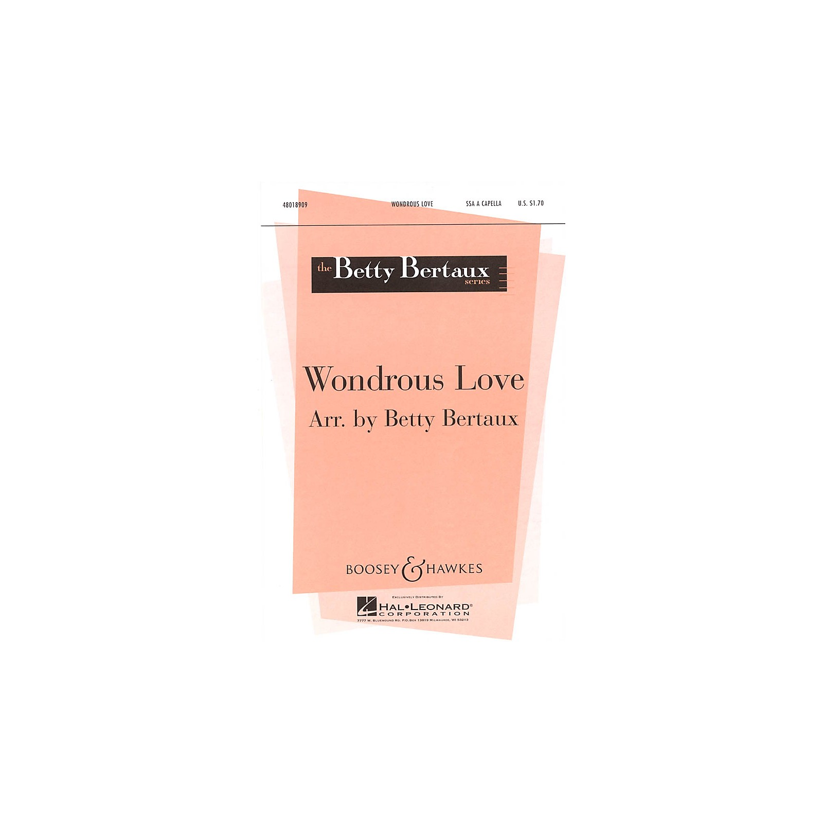 Boosey and Hawkes Wondrous Love SSA Div A Cappella composed by Betty Bertaux