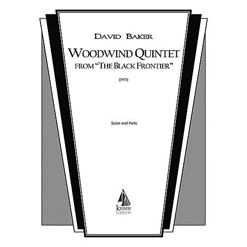 Lauren Keiser Music Publishing Woodwind Quintet (from The Black Frontier) LKM Music Series by David Baker