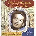Alfred Woody Guthrie - This Land Was Made for You and Me Hardcover Book thumbnail