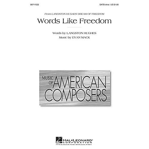 Hal Leonard Words Like Freedom (from Langston Hughes' Dream of Freedom) SATB composed by Evan Mack