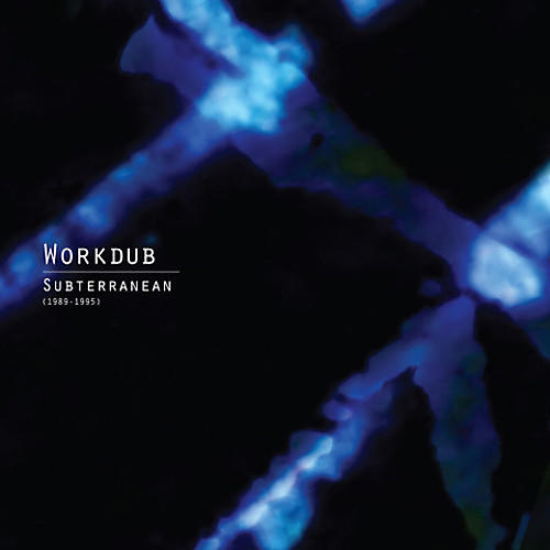 Alliance Workdub - Subterranean (1989-1995)