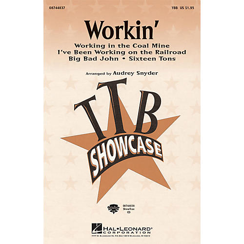 Hal Leonard Workin' (Medley) TBB arranged by Audrey Snyder